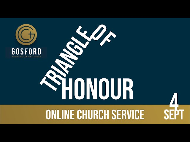 Triangle of Honour — September 4 – Online Church Service