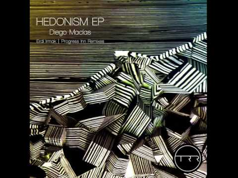 Diego Macias - Hedonism (Diego Macias Move On Mix)