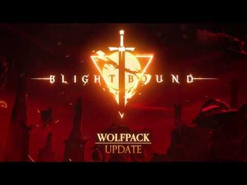 Blightbound - Wolfpack Update