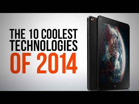 Revealed: The 10 Technologies That Will Make 2014 Way Better Than 2013