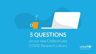 5 Questions: Children and COVID-19 Research Library