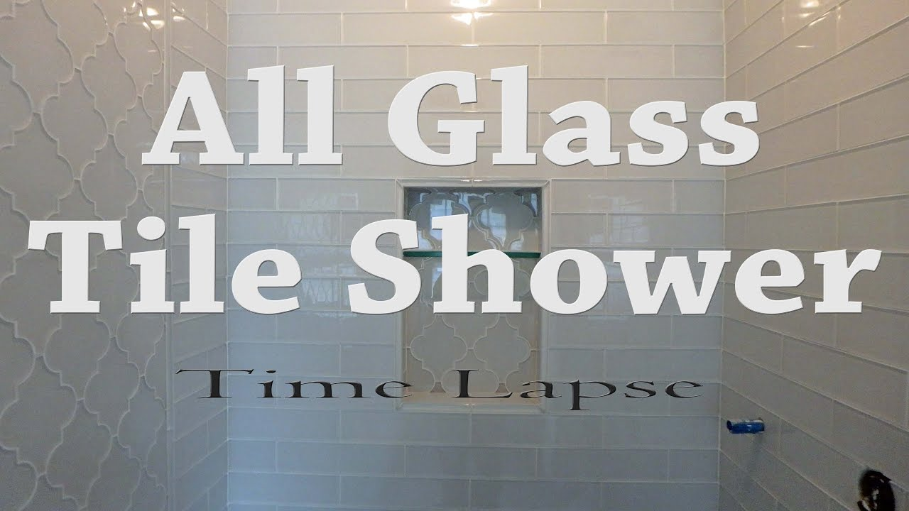 Complete Glass tile Shower install, start to finish time lapse - YouTube