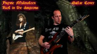 Yngwie Malmsteen - Riot in the dungeons  -  Guitar Cover