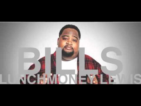Bills - LunchMoney Lewis (Original ALL CLEAN Version)