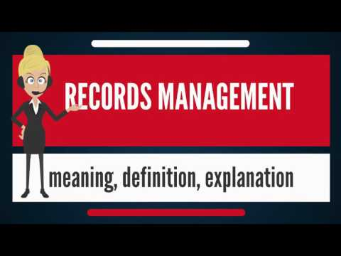 What is RECORDS MANAGEMENT? What does RECORDS MANAGEMENT mean? RECORDS MANAGEMENT meaning