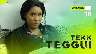 TEKK TEGGUI - Saison 1 - Episode 18