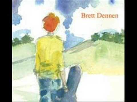 Brett Dennen  The One Who Loves You the Most