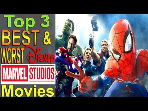 Top 3 Best & Worst Disney Marvel Movies