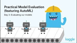 Practical Model Evaluation: Evaluating our models   Kaggle