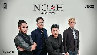 NOAH - JALANI MIMPI ( NEW SINGLE ROAD TO NEW ALBUM)