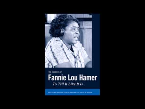"Fannie Lou Hamer -  ""Im Sick and Tired of Being Sick and Tired"""