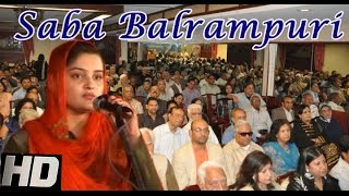 Ye Janti Hu Bahut Bewafa Zamana Hai || Saba Balrampuri || HD || 2015 || New Mushaira Video
