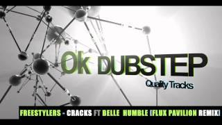 Freestylers - Cracks ft Belle  Humble (Flux Pavilion Remix) [HD]