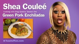 Cooking W/ Drag Queens - Shea Coulee - Pulled Pork Enchiladas W/ Salsa Verde