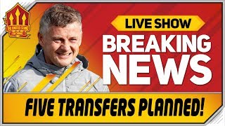 Solskjaer Targets FIVE Transfers! Man Utd News Now