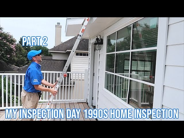 My Inspection Day - 1990s Home Inspection - Part 2