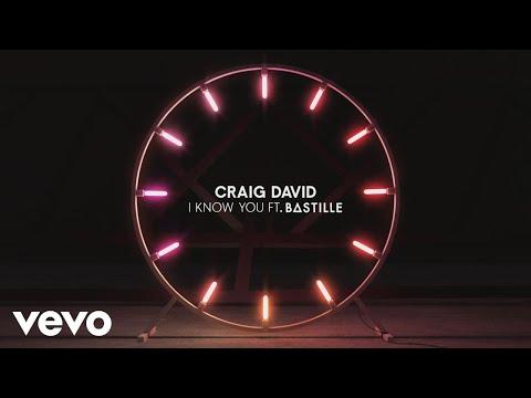 Craig David - I Know You (Audio) ft. Bastille