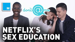 "The Cast of 'Sex Education' Plays ""Don't @ Me"" 