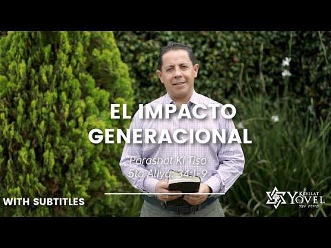 Ki Tisá - El impacto generacional / The generational impact