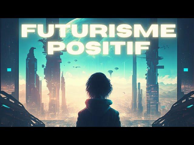Ethique transhumaniste et futur positif | The Flares