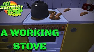 KITCHEN STOVE - now it WORKS! - UPDATE - My Summer Car #99