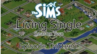 """The Sims 1 (S2): Living Single: Episode 13 """"Sister Act!"""""""