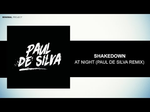 Shakedown - At Night (Paul De Silva Remix) [Free Download]