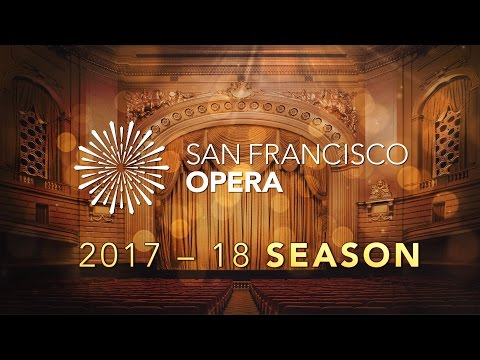 San Francisco Opera 2017–18 Season Announce
