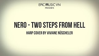 Epic Cover | Two Steps From Hell - Nero | Harp Cover by Viviane Nüscheler | Epic Music VN