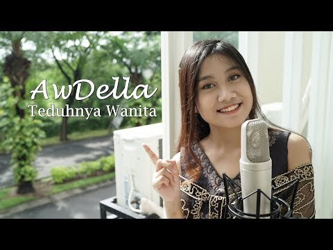 Teduhnya Wanita - Raisa ( Cover by AwDella )