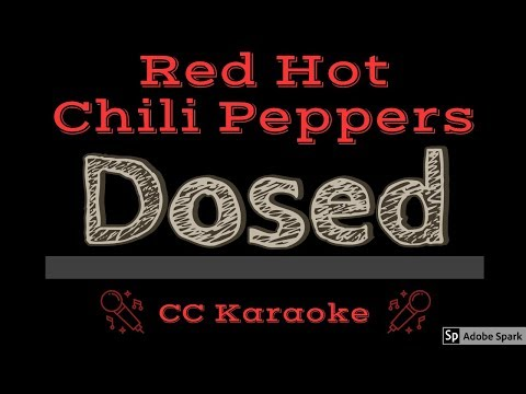 Red Hot Chili Peppers • Dosed (CC) [Karaoke Instrumental Lyrics]