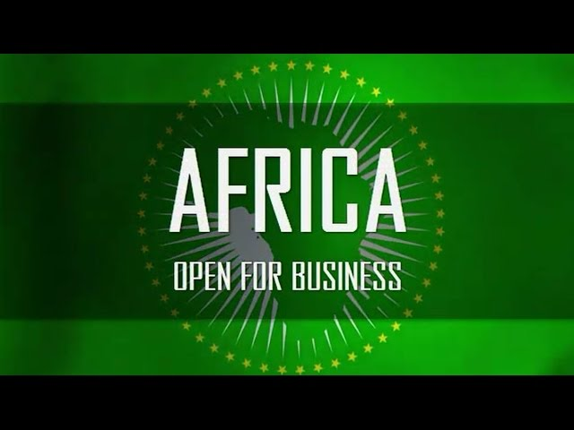 AFRICA Open for Business Part 1