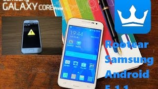 ROOT Samsung Galaxy Core Prime SM-G360T1 and others Samsung Android 5.1.1