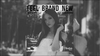 Jacy & Toniia Feat. Myles Parrish - Feel Brand New (Official Audio)