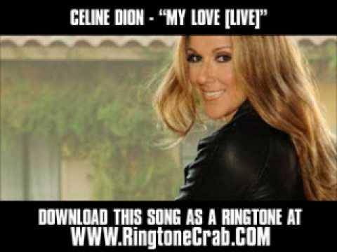 Celine Dion - My Love ( LIVE VERSION ) [ New Video + Lyrics + Download ]