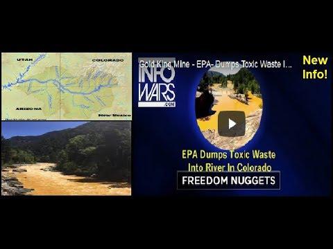 Gold King Mine - EPA- Dumps Toxic Waste Into River In Colorado UPDATE (in description)!
