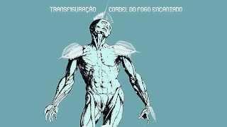 Cordel do Fogo Encantado -Transfiguração Album Completo