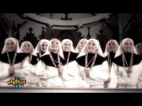 Dunk den Herrn! Kebekus! Feat. Mc Rene, Sister Mary Minaj, DJ Mess-Dee-Naa