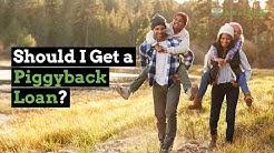 Should I Get a Piggyback Loan? | Ask a Lender