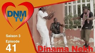 Dinama Nekh - saison 3 - épisode 41