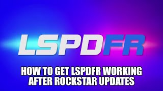 How to install ScriptHook V 1.0.1180.2 and How to get LSPDFR working again after Updates