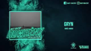 Mati Ważny - [02/07] - Gryn feat. Kagies (OFICJALNY ODSŁUCH)