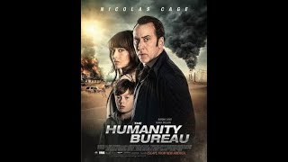 Download Video THE HUMANITY BUREAU Official Trailer 2018 Nicolas Cage, Action Movie HD MP3 3GP MP4