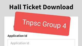 Tnpsc Group 4 Hall Ticket Download Now