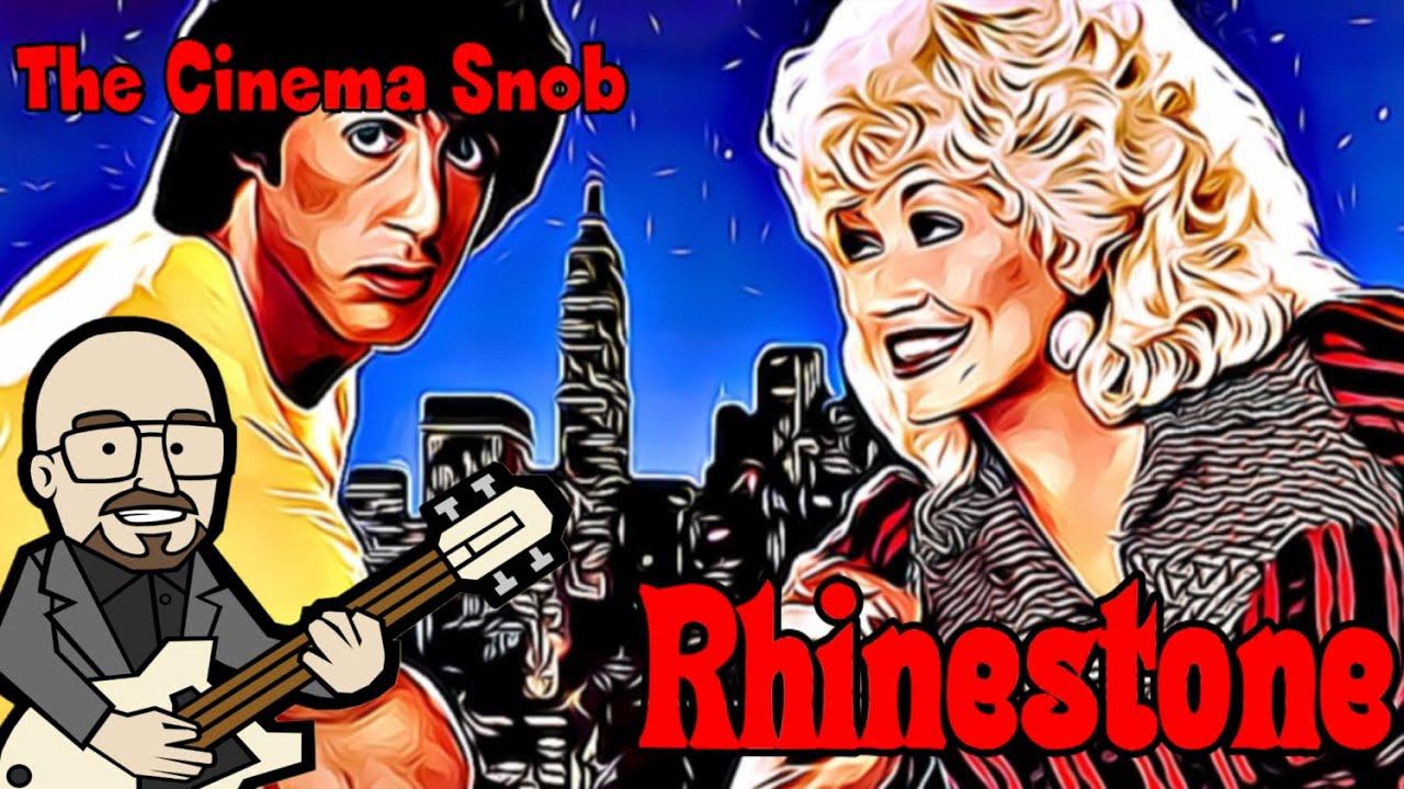 Rhinestone - The Cinema Snob