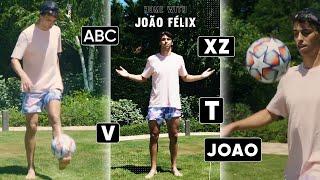 Joao FELIX Says the FOOTBALL ALPHABET While Doing SKILLS! 🔤⚽