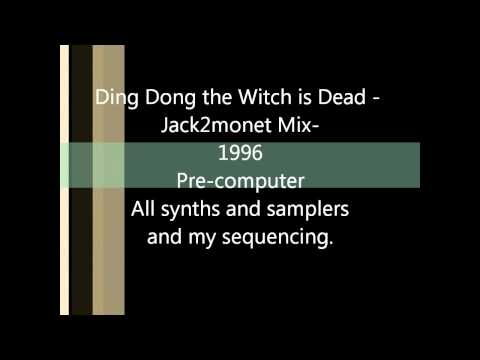 Ding Dong the Witch is Dead (Jack2monet 90's Dance Remix)