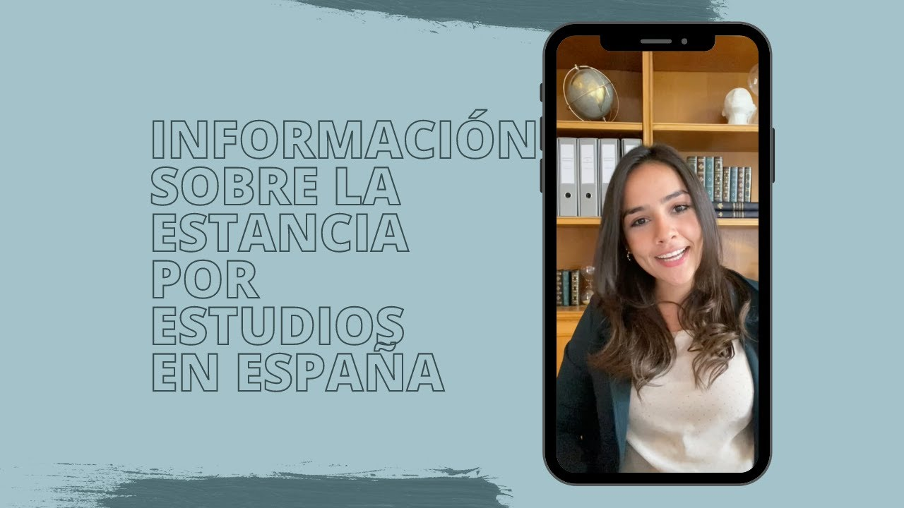 Información sobre la estancia por Estudios en España