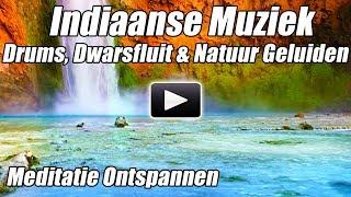 Indiaanse Muziek spirituele Indiase Dwarsfluit Sjamanistische Drums Ontspannen Natuurgeluiden Genezi