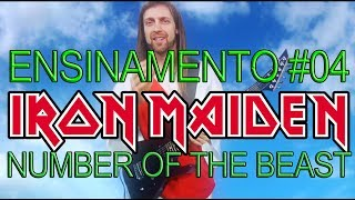ENSINAMENTO #04 THE NUMBER OF THE BEAST - IRON MAIDEN